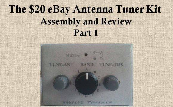 The $20 eBay Antenna Tuner Kit